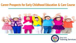 Career Prospects for Early Childhood Education & Care Course