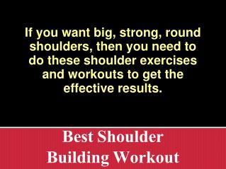 Best Shoulder Building Workout