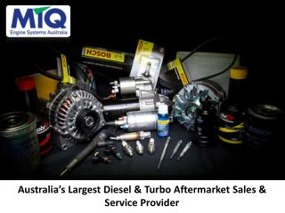 Australia's Largest Diesel  & Turbo Aftermarket Sales & Service Provider