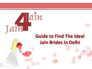 Guide to Find the Ideal Jain Brides in Delhi