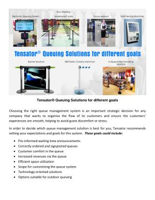 Tensator® Queuing Solutions for different goals