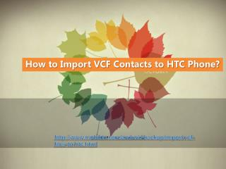 How to Import VCF Contacts to HTC Phone?