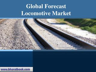 Global Trends and Forecast Locomotive Market