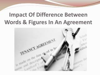 Impact Of Difference Between Words & Figures In An Agreement