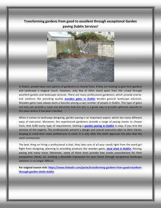 Transforming gardens from good to excellent through exceptional Garden paving Dublin Services!