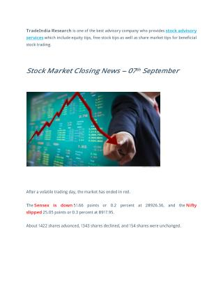 Stock Advisory Services | Closing News - 07th September