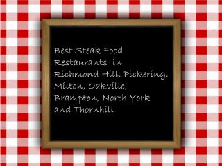 Find steak cuisine restaurant steak restaurant Thornhill