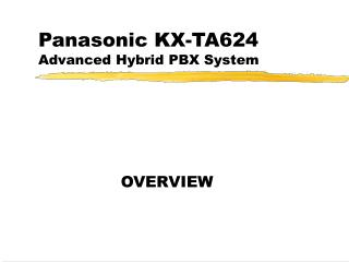 Panasonic KX-TA624 Advanced Hybrid PBX System
