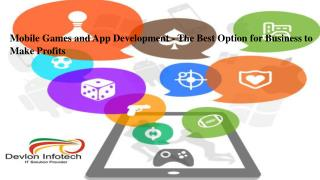 Mobile Games and App Development - The Best Option for Business to Make Profits