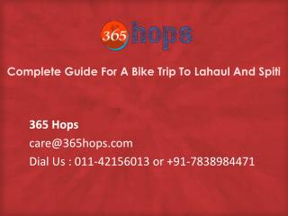 Complete Guide For A Bike Trip To Lahaul And Spiti