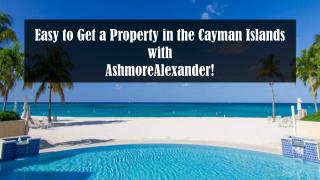 Easy to Get a Property in the Cayman Islands