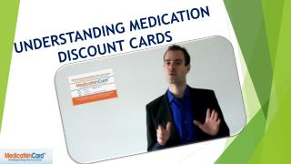 UNDERSTANDING MEDICATION DISCOUNT CARDS