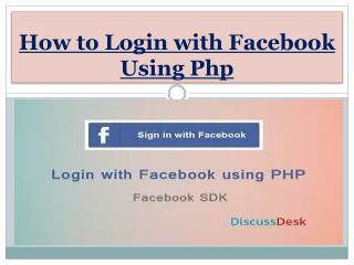 How to Login with Facebook Using Php
