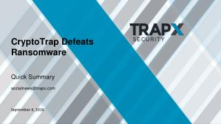TrapX Security Combats Ransomware with CryptoTrap