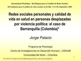 Redes sociales personales y calidad de vida en salud en personas desplazadas por violencia pol tica: el caso de Barranqu
