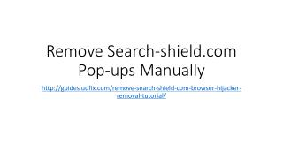 Remove Search-shield.com Pop-ups Manually