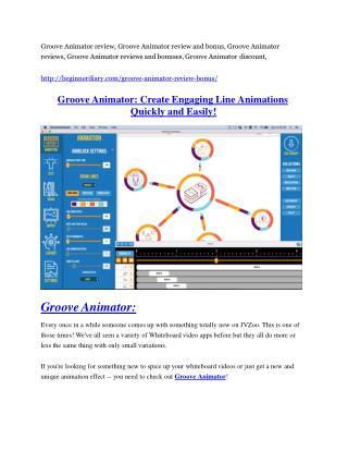 Groove Animator review - EXCLUSIVE bonus of Groove Animator