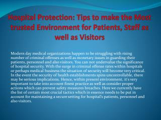Hospital Protection: Tips to make the Most trusted Environment for Patients, Staff as well as Visitors