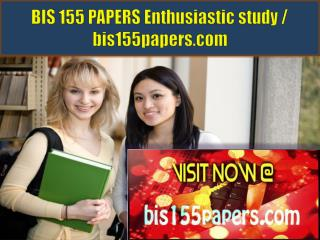 BIS 155 PAPERS Enthusiastic study / bis155papers.com