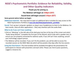 NSSE s Psychometric Portfolio: Evidence for Reliability, Validity, and Other Quality Indicators
