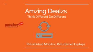Refurbished Mobiles: Buy Refurbished Mobiles, Unboxed Mobiles Online at Best Prices in India | AmzingDealzs