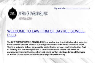 The LAW FIRM OF DAYREL SEWELL, PLLC The Perfect Law Firm