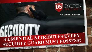 4 Essential Attributes Every Security Guard Must Possess?