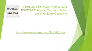 Test C9101-262 IBM Enterprise Technical Sales Skills V2 Dumps Questions ExamUnion