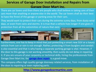 Services of Garage Door Installation and Repairs from Garage Door Mart Inc.