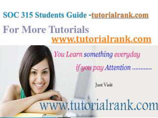 SOC 315  Course Success Begins/tutorialrank.com