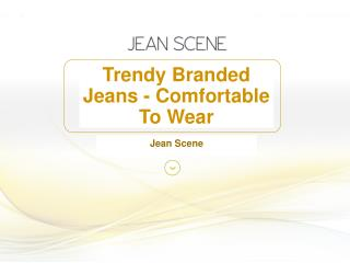 Trendy Branded Jeans - Comfortable To Wear