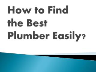 Easy Way to Find the Best Plumber in Surrey