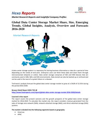 Global Data Center Storage Market Insights, Growth and Overview 2016-2020: Hexa Reports