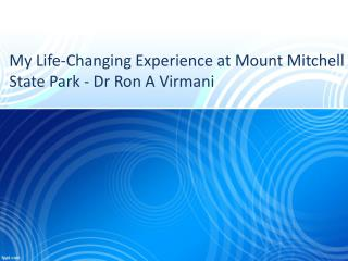 My Life-Changing Experience at Mount Mitchell State Park - Dr Ron Virmani
