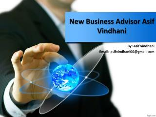 New Business Advisor Asif Vindhani