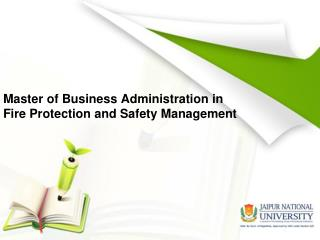 MBA in Fire Protection and Safety Management