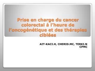 Prise en charge du cancer colorectal   l heure de l oncog n tique et des th rapies cibl es