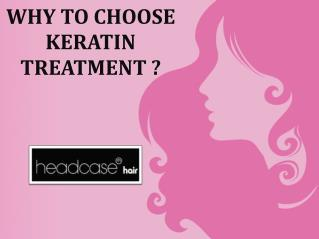 Why to Choose Keratin Treatment ?