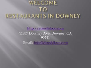 Restaurants in Downey