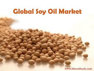 Global Soy Oil Market Report