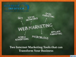 Two Internet Marketing Tools that can Transform Your Business
