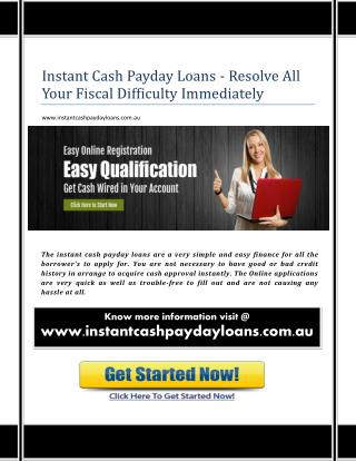 An Instant Cash Loans Are Available For Every Fiscal Needs