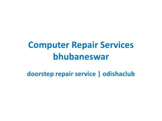 Computer repair in Bhubaneswar