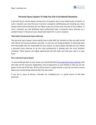 Personal Injury Lawyers To Help You Out In Accidental Situations