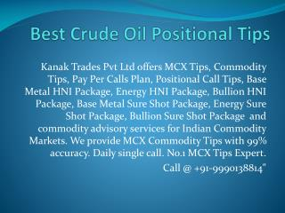 Crude Oil Sureshot Calls Provider