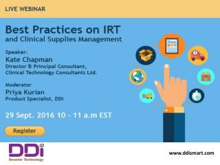Webinar: Best practices on INTERACTIVE RESPONSE TECHNOLOGY (IRT) and Clinical Supplies Management