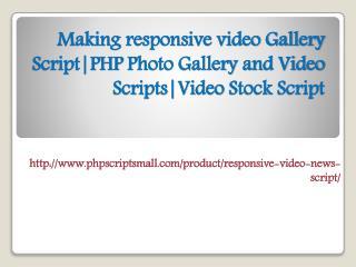 Making responsive video Gallery Script|PHP Photo Gallery and Video Scripts|Video Stock Script