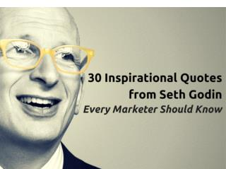 30 Inspirational Quotes from Seth Godin Every Marketer Should Know