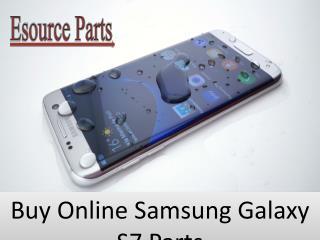 Buy Online Samsung Galaxy S7 Parts