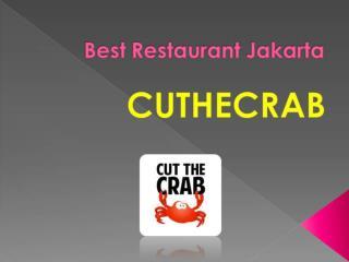 Best Restaurant Jakarta in Indonesia- Cuthecrab